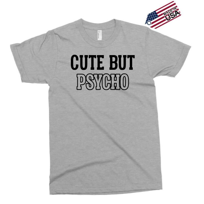 3e44421266f7df Custom Cute But Psycho Exclusive T-shirt By Eugene - Artistshot
