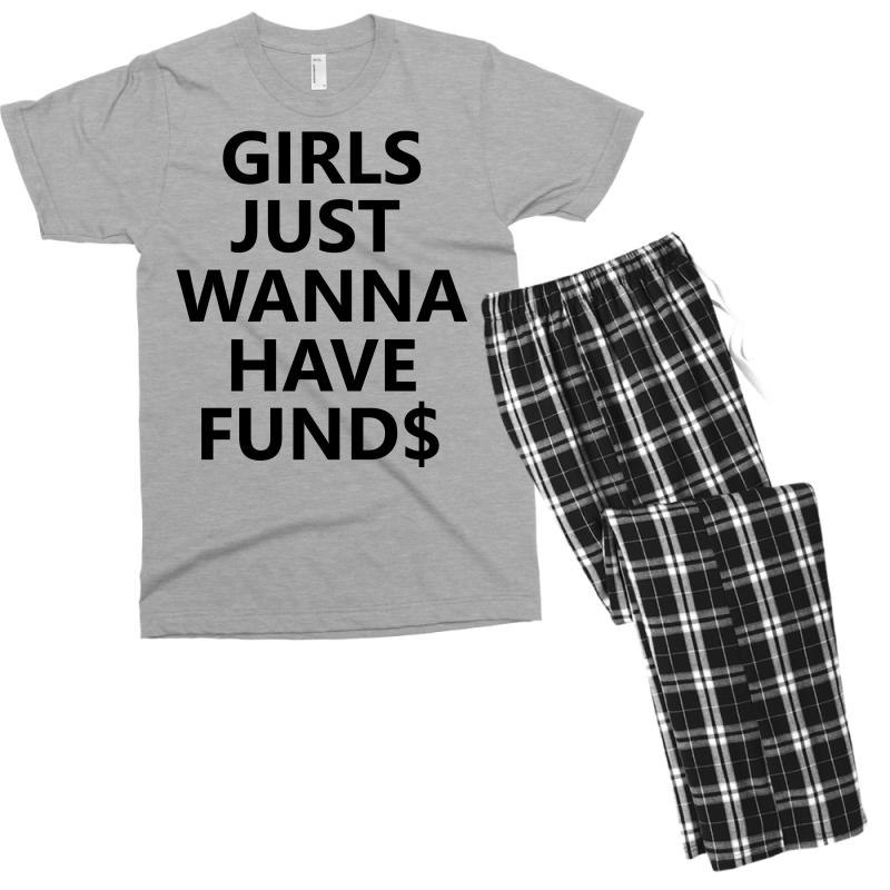 60d17a10 Custom Girls Just Wanna Have Funds Men's T-shirt Pajama Set By ...