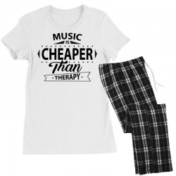 Music Is Cheaper Than Therapy Women's Pajamas Set | Artistshot