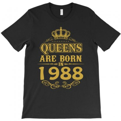 Queens Are Born In 1988 T-shirt Designed By Dang Minh Hai