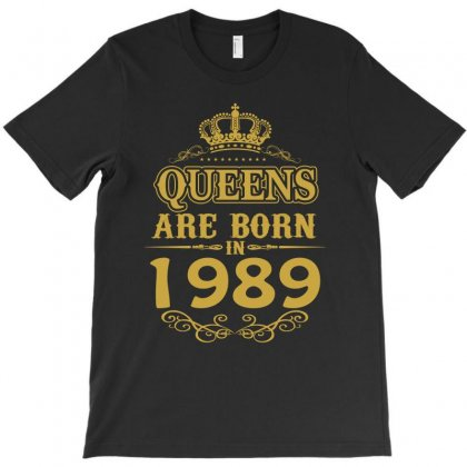 Queens Are Born In 1989 T-shirt Designed By Dang Minh Hai