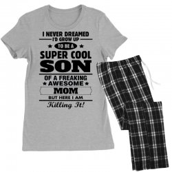 Super Cool Son Of A Freaking Awesome Mom Women's Pajamas Set | Artistshot