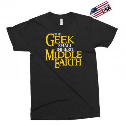 geek shall inherit middle earth Exclusive T-shirt   Artistshot