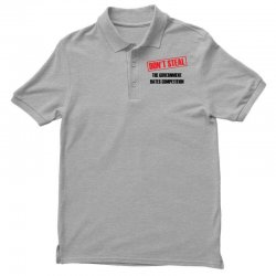 Don't Steal Government Hates Competition Polo Shirt | Artistshot