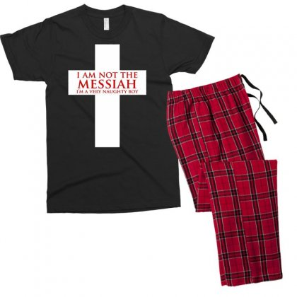 I'm Not The Messiah I'm A Very Naughty Boy Men's T-shirt Pajama Set Designed By Gematees