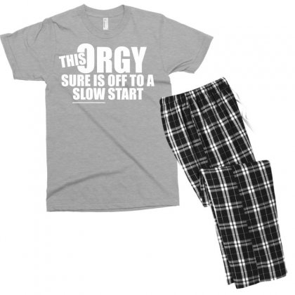 This Orgy Sure Is Off To A Slow Start Men's T-shirt Pajama Set Designed By Gematees