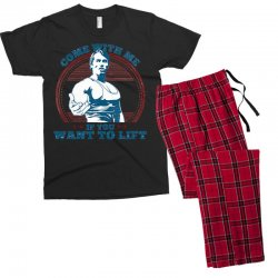 Come With Me If You Want to Lift Men's T-shirt Pajama Set | Artistshot