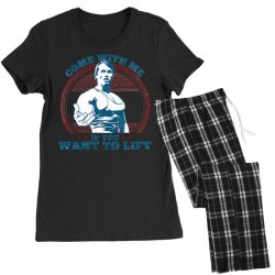 Come With Me If You Want to Lift Women's Pajamas Set | Artistshot