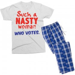 Such A Nasty Woman.. Who Vote? Men's T-shirt Pajama Set | Artistshot