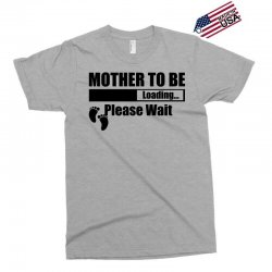 Mother To Be Loading Please Wait Exclusive T-shirt | Artistshot