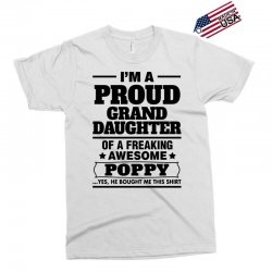 Proud Granddaughter Of A Freaking Awesome Poppy Exclusive T-shirt | Artistshot