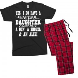 yes i do have a beautiful daughter a gun shovel funny Men's T-shirt Pajama Set | Artistshot