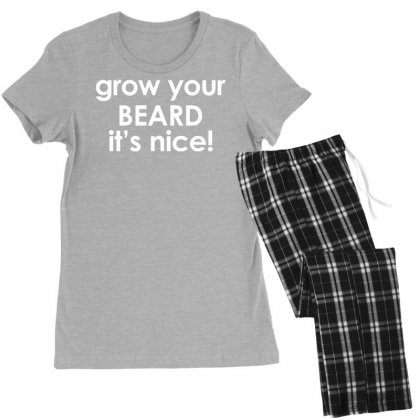Grow Your Beard It's Nice Women's Pajamas Set Designed By Tonyhaddearts