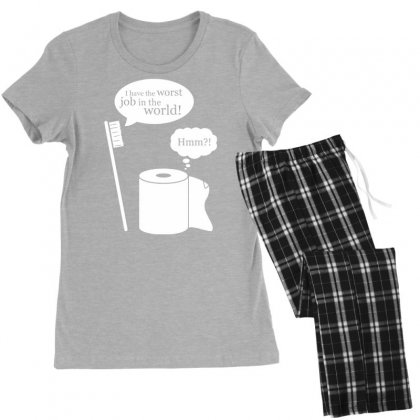 I Have The Worst Job In The World! Women's Pajamas Set Designed By Tonyhaddearts