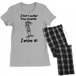 i don't suffer from insanity Women's Pajamas Set | Artistshot