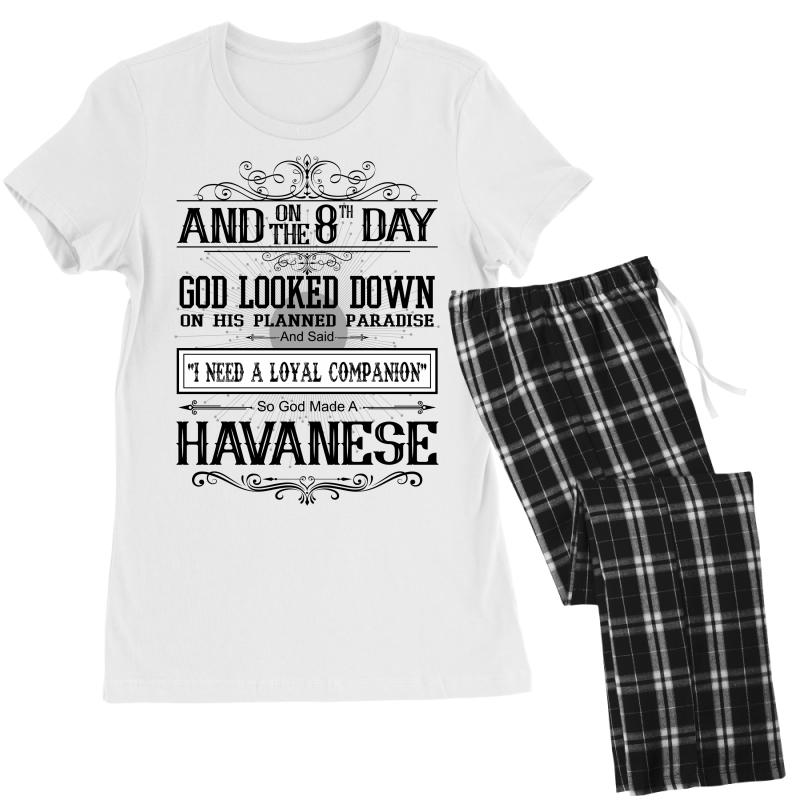 7f263b32 Custom On 8th Day God Looked Down Made Havanese Women's Pajamas Set ...