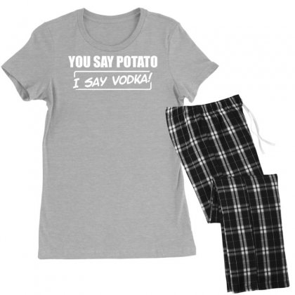 You Say Potato, I Say Vodka Women's Pajamas Set Designed By Tonyhaddearts