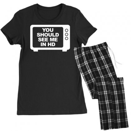 You Should See Me In Hd Women's Pajamas Set Designed By Tonyhaddearts