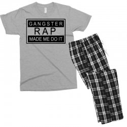 gangster rap made me do it Men's T-shirt Pajama Set | Artistshot