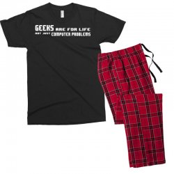 geeks are for life not just computer problems Men's T-shirt Pajama Set | Artistshot