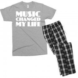 music changed my life Men's T-shirt Pajama Set | Artistshot