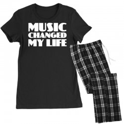 music changed my life Women's Pajamas Set | Artistshot