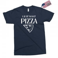 i just want pizza Exclusive T-shirt   Artistshot