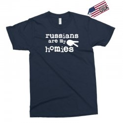 russians are my homies Exclusive T-shirt | Artistshot