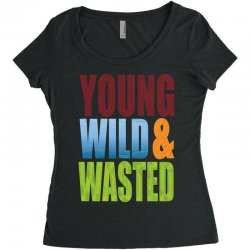 young wild wasted Women's Triblend Scoop T-shirt | Artistshot