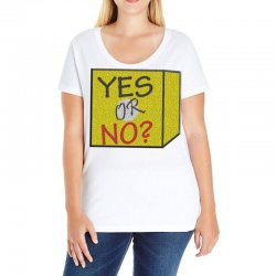 yes our no Ladies Curvy T-Shirt | Artistshot
