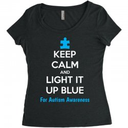 Keep Calm And Light It Up Blue For Autism Awareness Women's Triblend Scoop T-shirt | Artistshot