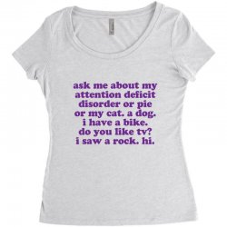 Funny ADHD quote Women's Triblend Scoop T-shirt | Artistshot