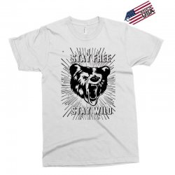 Stay Free Stay Wild Exclusive T-shirt | Artistshot