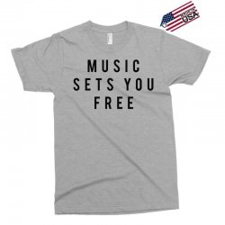 music sets you free Exclusive T-shirt | Artistshot