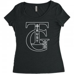 trust god t shirt Women's Triblend Scoop T-shirt | Artistshot