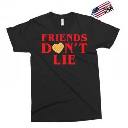 Friends Dont Lie Exclusive T-shirt | Artistshot