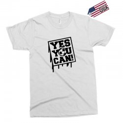 yes u can Exclusive T-shirt | Artistshot