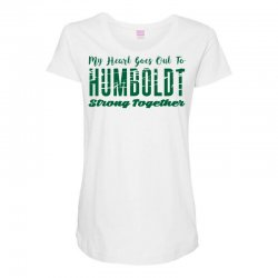 My Heart Goes Out To HUMBOLDT Strong Together Maternity Scoop Neck T-shirt | Artistshot