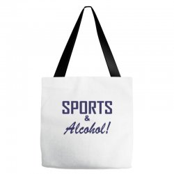 sports and alcohol Tote Bags | Artistshot