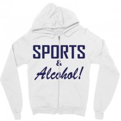 sports and alcohol Zipper Hoodie | Artistshot