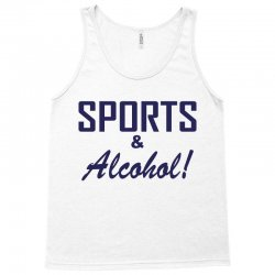 sports and alcohol Tank Top | Artistshot