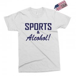 sports and alcohol Exclusive T-shirt | Artistshot
