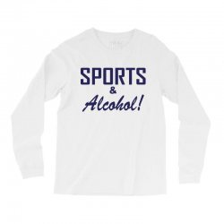 sports and alcohol Long Sleeve Shirts | Artistshot