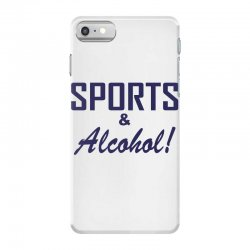 sports and alcohol iPhone 7 Case | Artistshot