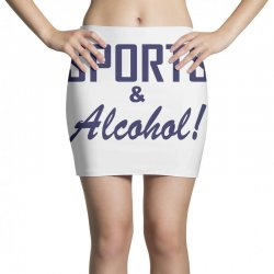 sports and alcohol Mini Skirts | Artistshot