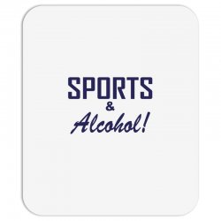 sports and alcohol Mousepad | Artistshot