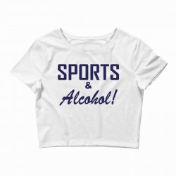 sports and alcohol Crop Top | Artistshot