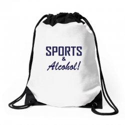 sports and alcohol Drawstring Bags | Artistshot