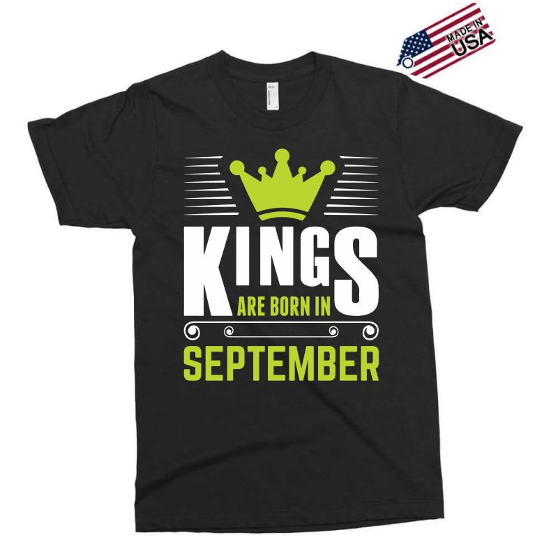 Kings Are Born In September Exclusive T-shirt | Artistshot