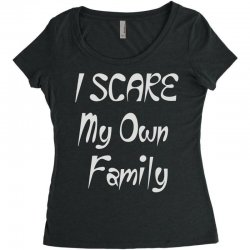 i scare my own family Women's Triblend Scoop T-shirt | Artistshot